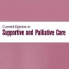 Current Opinion in Supportive and Palliative Care logo